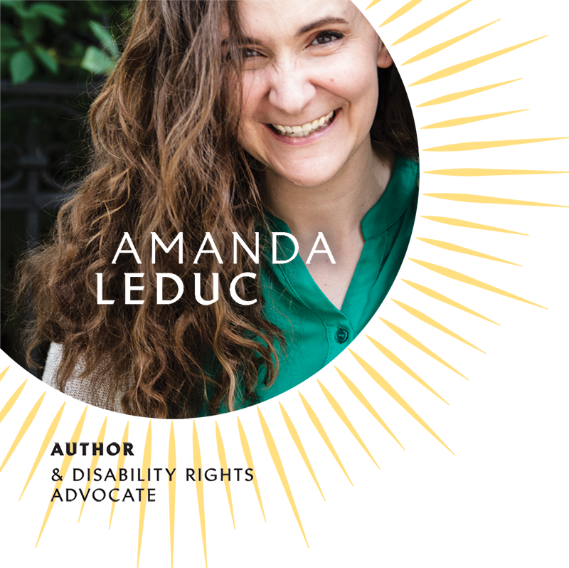 Welcome to the website of Amanda Leduc, Author and Disability Rights Advocate