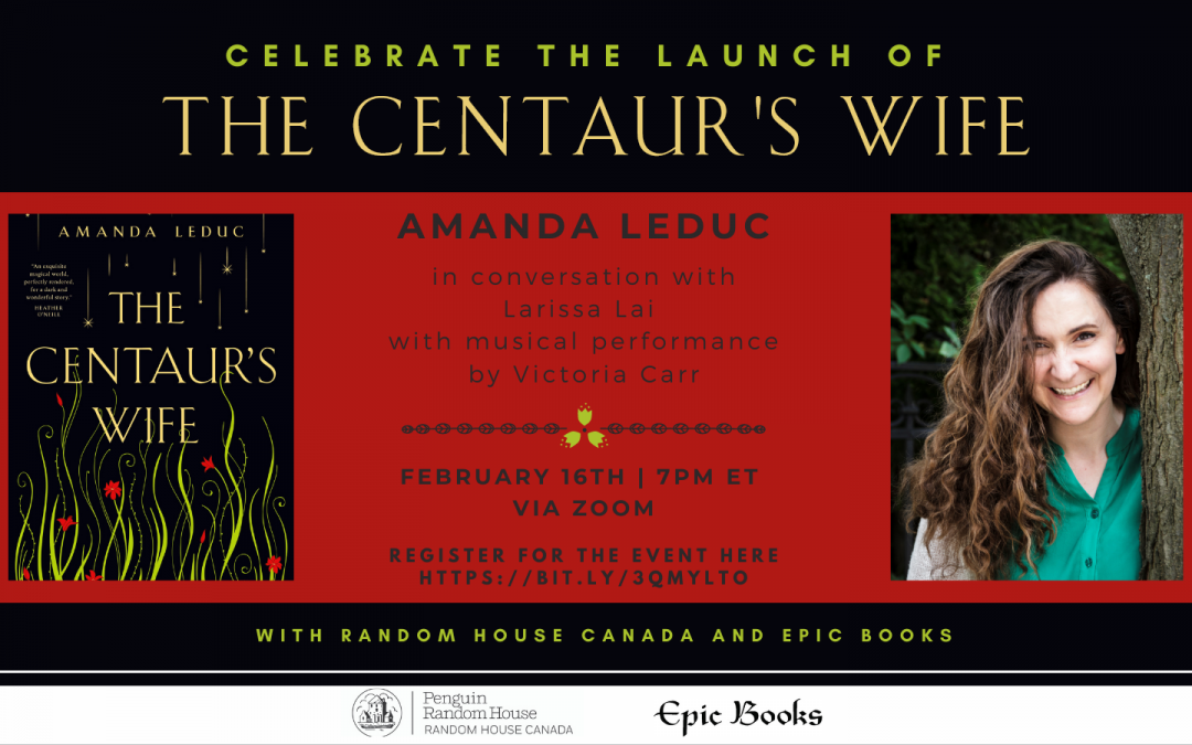 A graphic advertising the upcoming book launch for The Centaur's Wife, the new novel out from Amanda Leduc